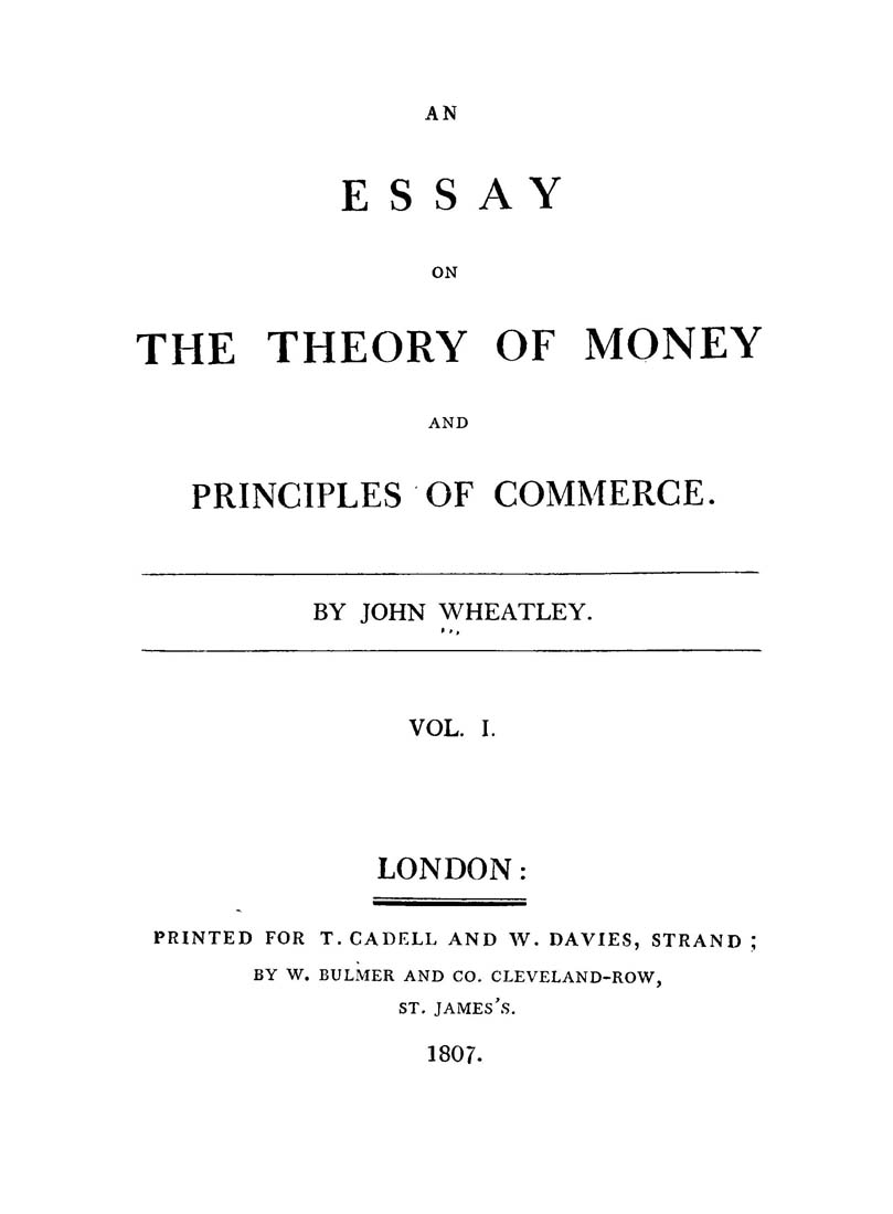 an essay on the theory of money and principles of commerce
