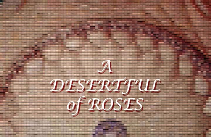 A Desertful of Roses: the Urdu Ghazals of Mirza Asadullah