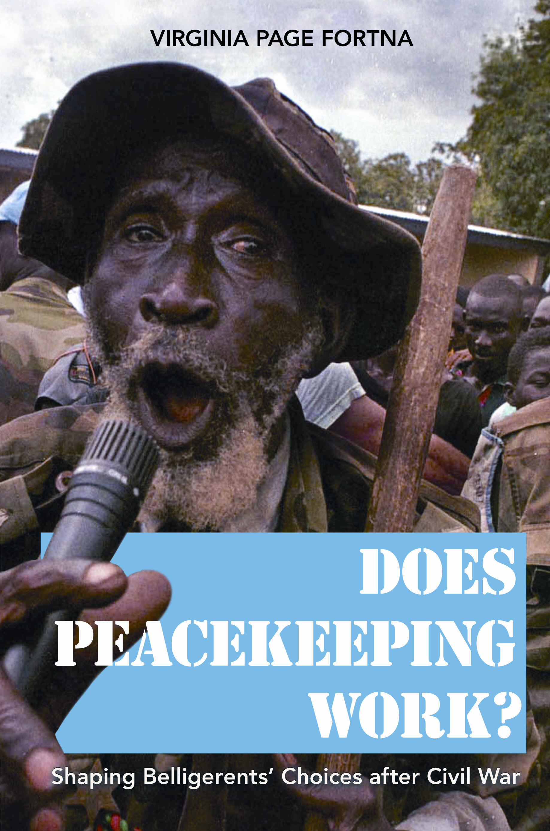 a review of the article does peacekeeping keep peace by virginia fortna American political science review 94, no 4 (2000 fortna, virginia page does peacekeeping keep peace international intervention and the duration of peace after.