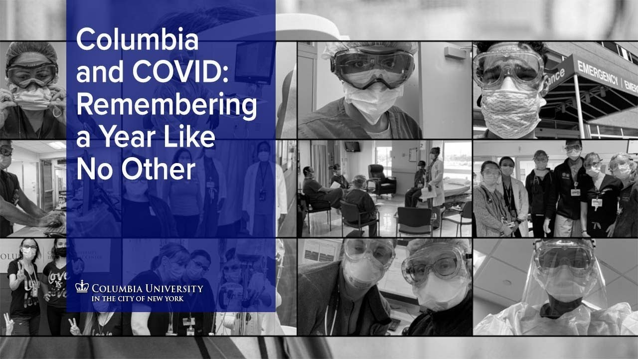 Columbia and COVID: Remembering a Year Like No Other