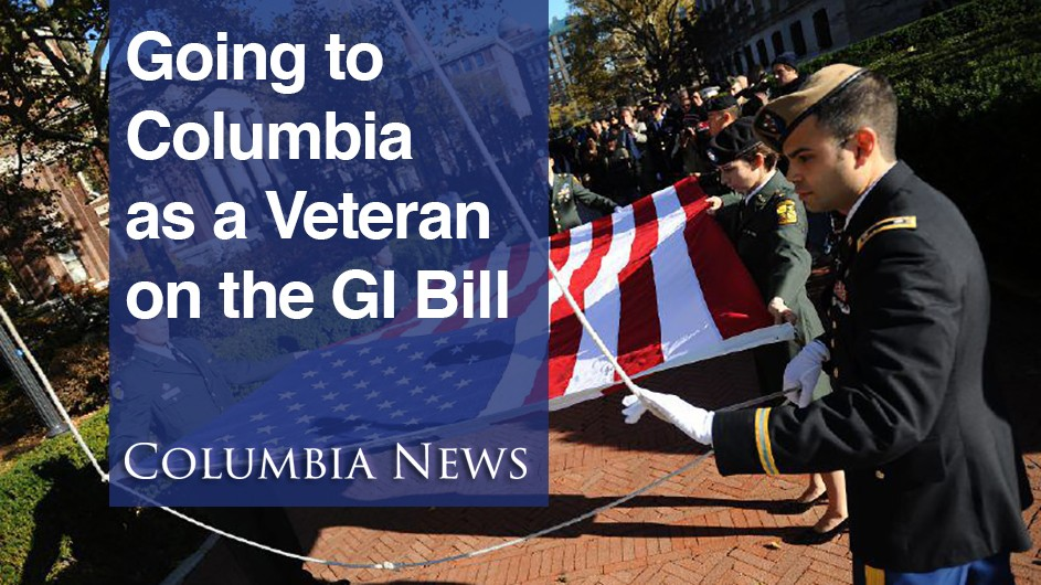 Going to Columbia as a Veteran on the GI Bill: veteran students carry a U.S. flag.